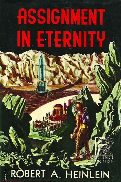 "Cover of Robert Heinlein's ""Assignment in Eternity."""
