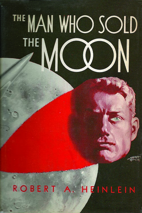 "Cover illustration of Robert Heinlein's ""The Man Who Sold the Moon."""
