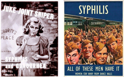No fun, not ever: WWII-era posters warned wholesome young men and women of the dangers of STDs.