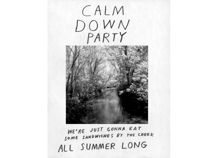 "A flyer for a ""Calm Down Party."" The copy reads: ""We're just gonna eat some sandwiches by the creek ALL SUMMER LONG."""