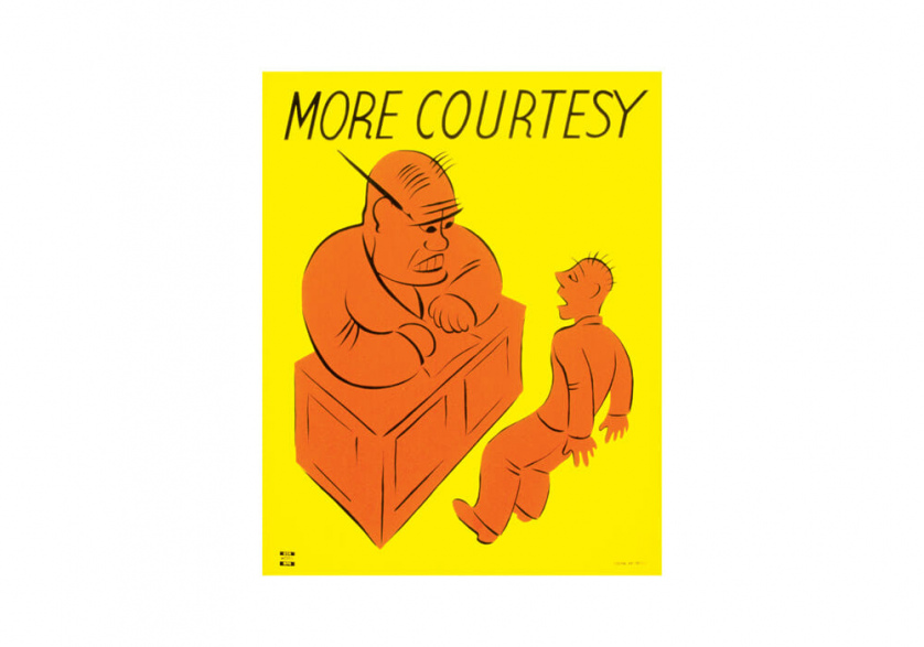 "A hulkish boss intimidates his frightened employee from across the desk in a cartoon. The words ""More Courtesy"" are printed above in italics."