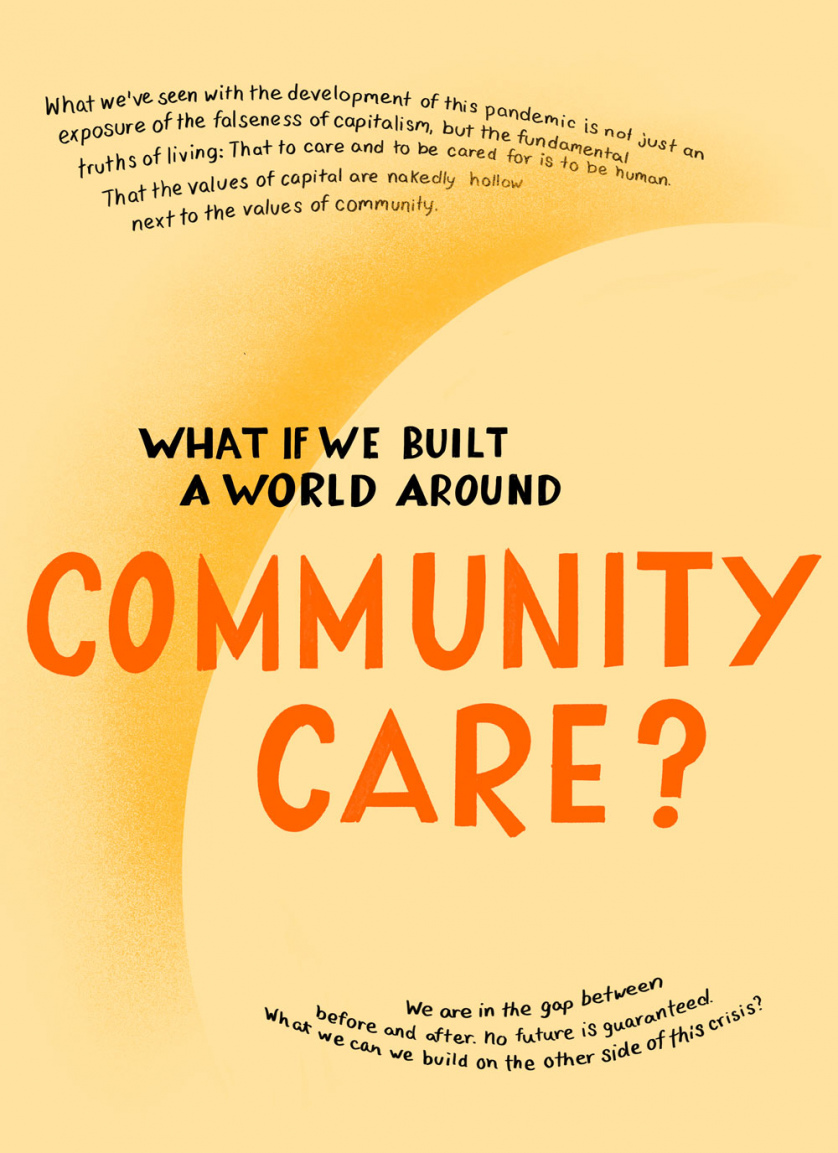 "Stylized as if it was a 1930s labor poster, the image reads ""What if we built a world around community care?"""