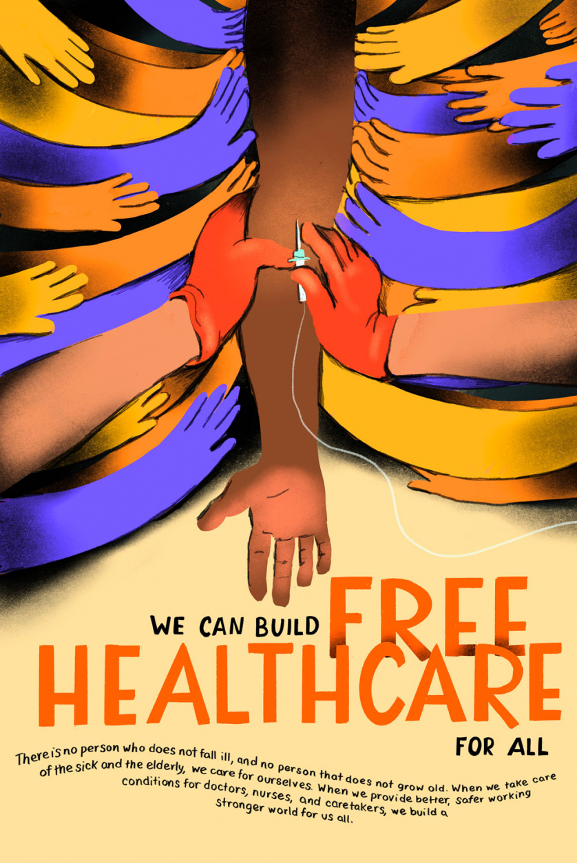 "Stylized as if it was a 1930s labor poster, the image reads ""We can build free healthcare for all."""