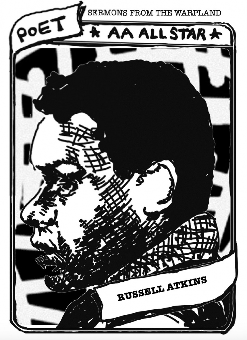 "A baseball card with a portrait of Russell Atkins. The text reads, ""Poet, Sermons from the Warpland, AA All Star, Russell Atkins."""